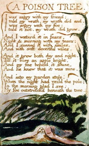 William Blake - A Poison Tree, from Songs of Experience
