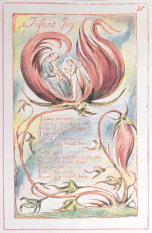William Blake - Songs of Innocence- Infant Joy, 1789
